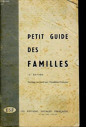 PETIT GUIDE DES FAMILLES: COLLECTIF