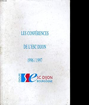 LES CONFERENCES DE L4ESC DIJON 1996 / 1997: COLLECTIF