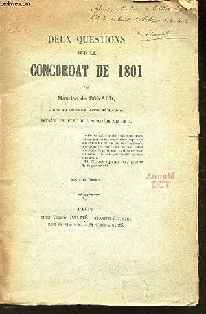 DEUX QUESTIONS SUR LE CONCORDAT DE 1801 -: DE BONALD MAURICE