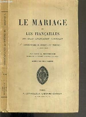 """LE MARIAGE ET LES FIANCAILLES - NOUVELLE LEGISLATION CANONIQUE - COMMENTAIRE DU DECRET """"NE ..."""