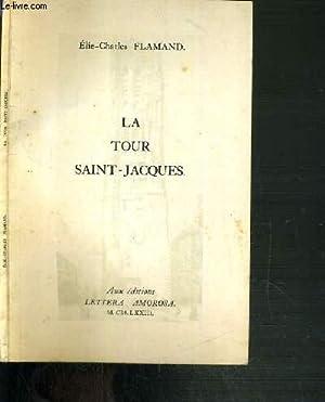 LA TOUR SAINT-JACQUES: FLAMAND ELIE-CHARLES