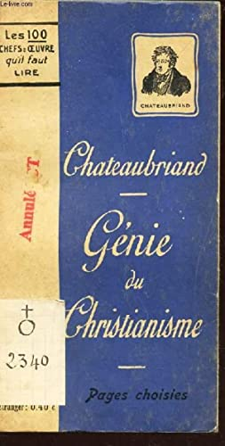 GENIE DU CHRISTIANISME - (PAGES CHOISIES) /: CHATEAUBRIAND