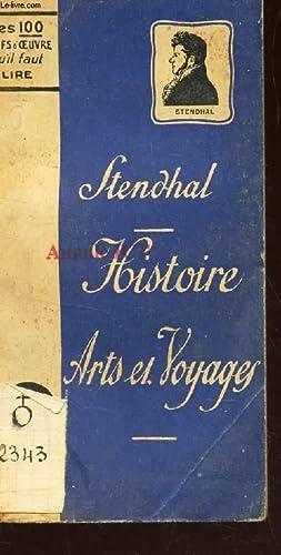 "HISTOIRE ARTS ET VOYAGES / COLLECTION "": STENDHAL"