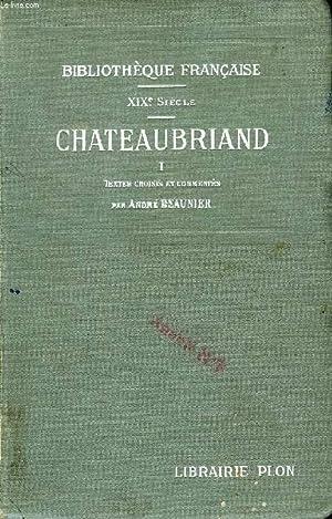 CHATEAUBRIAND, TEXTES CHOISIS ET COMMENTES, 2 TOMES: CHATEAUBRIAND, Par A. BEAUNIER