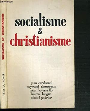 FRERES DU MONDE - SOCIALISME & CHRISTIANISME: CARDONNEL J. - DOMERGUE R. - BONNEVILLE J.