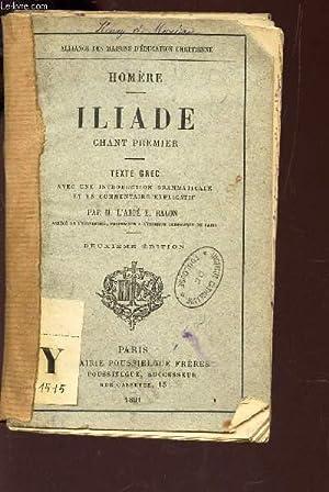 ILIADE - CHANT PREMIER - TEXTE GREC / ALLIANCE DES MAISONS D'EDUCATION CHRETIENNE / ...