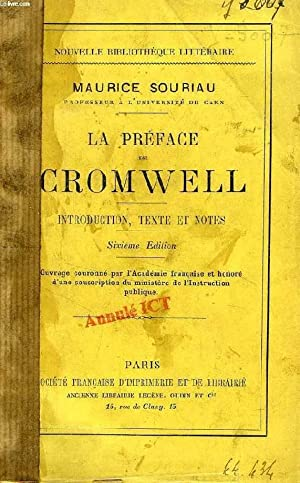 LA PREFACE DE CROMWELL, INTRODUCTION, TEXTE ET NOTES: SOURIAU MAURICE