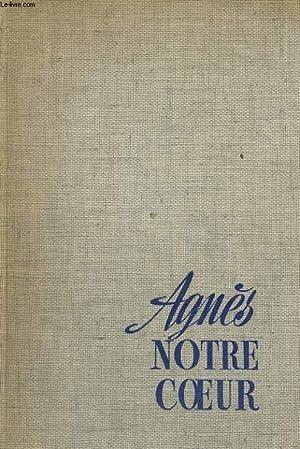 Agnès notre coeur: FIGUERAS André