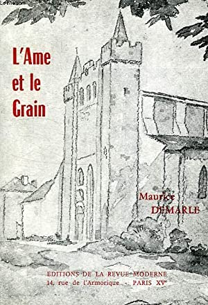 L'AME ET LE GRAIN, TOME I: DEMARLE MAURICE