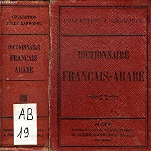 DICTIONNAIRE FRANCAIS-ARABE: COLLECTIF