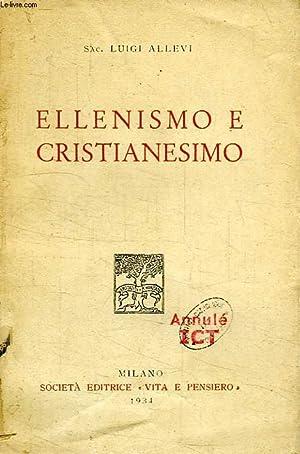 ELLENISMO E CRISTIANESIMO: ALLEVI Sac. LUIGI