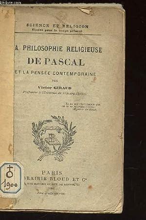 """LA PHILOSOPHIE RELIGIEUSE DE PASCAL ET LA PENSEE CONTEMPORAINE / COLLECTION """"SCIENCE ET ..."""