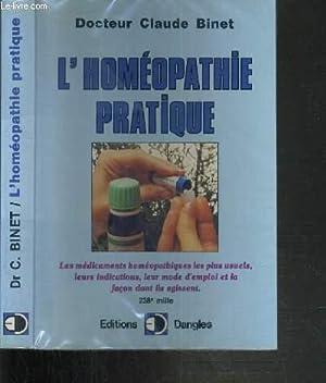 L'HOMEOPATHIE PRATIQUE - LES MEDICAMENTS HOMEOPATHIQUES LES: BINET CLAUDE DR