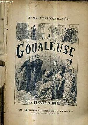 LA GOUALEUSE / LES MEILLEURS ROMANS ILLUSTRES.: NINOUS PIERRE