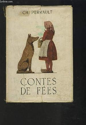 CONTES DE FEES.: PERRAULT CH.