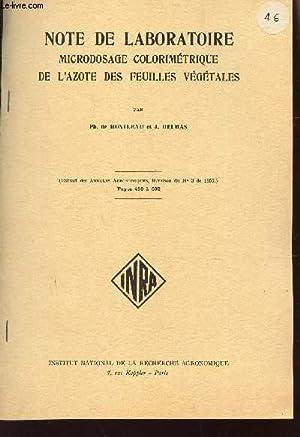 NOTE DE LABORATOIRE MICRODOSAGE COLORIMETRIQUE DE L'AZOTE DES FEUILLES VEGETALES.: DE MONTLEAU ...