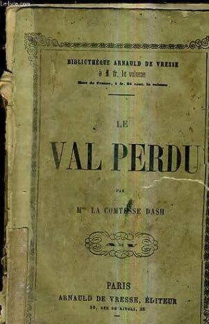 LE VAL PERDU.: LA COMTESSE DASH