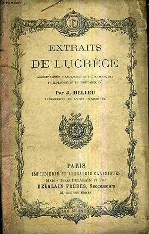 EXTRAITS DE LUCRECE ACCOMPAGNES D'ANALYSES ET DE REMARQUES PHILOLOGIQUES ET HISTORIQUES /...
