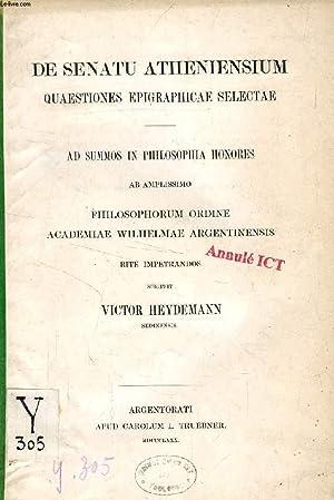 DE SENATU ATHENIENSIUM QUAESTIONES EPIGRAPHICAE SELECTAE: HEYDEMANN VICTOR