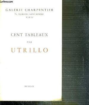 CENT TABLEAUX PAR UTRILLO: GALERIE CHARPENTIER