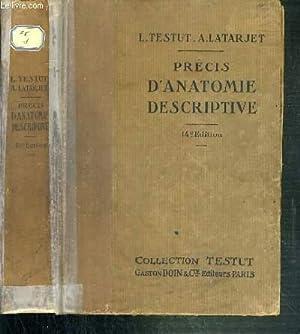PRECIS D'ANATOMIE DESCRIPTIVE - AIDE MEMOIRE A: TESTUT L. -