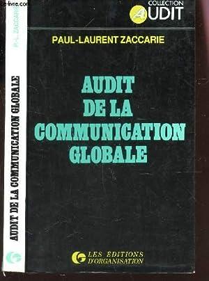 AUDIT DE LA COMMUNICATION GLOBALE / COLELCTION AUDIT.: PAUL-LAURENT ZACCARIE