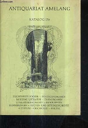 KATALOG N°176 - ANTIQUARIAT AMELANG - ILLUSTRIERTE BUCHER VORZUGSAUSGABEN MODERN LITERAUTR ...