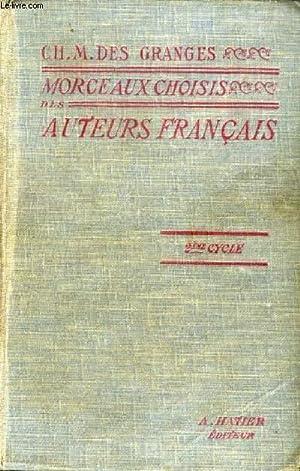 MORCEAUX CHOISIS DES AUTEURS FRANCAIS DU MOYEN AGE A NOS JOURS (842-1900), CLASSES DE LETTRES, 2e ...