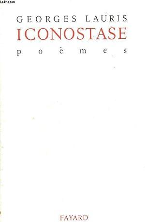 ICONOSTASE. POEMES.: LAURIS GEORGES.