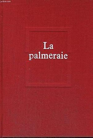 La palmeraie: BASTIDE François-Régis