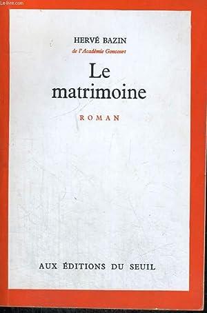 Le Matrimoine: BAZIN Hervé