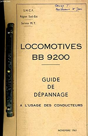 MATERIELS ET TRACTION. LOCOMOTIVES BB 920. GUIDE DE DEPANNAGE A L'USAGE DES CONDUCTEUR: ...