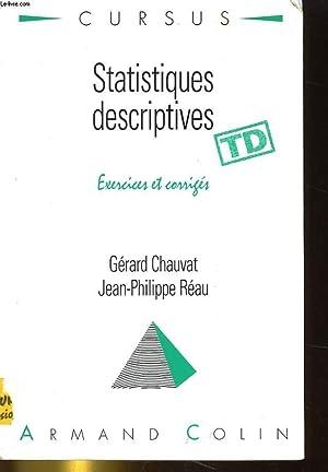 STATISTIQUES DESCRIPTIVES. EXERCICES ET CORRIGES: GERARD CHAUVAT /