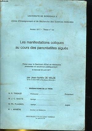 LES MANIFESTATIONS COLIQUES AU COURS DES PANCREATITES AIGUES - THESE N°133: JEAN-ACHILLE DE ...