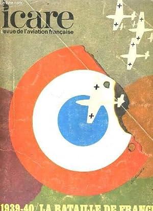 ICARE, REVUE DE L'AVIATION FRANCAISE. 1939-40/ LA BATAILLE DE FRANCE. VOLUME 1: LA CHASSE...