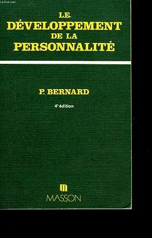 LE DEVELOPPEMENT DE LA PERSONNALITE - INITIATION: BERNARD PAUL