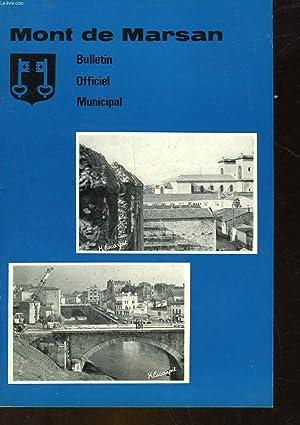 MONT DE MARSAN - BULLETIN OFFICIEL MUNICIPAL N°7: COLLECTIF