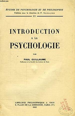 INTRODUCTION A LA PSYCHOLOGIE: GUILLAUME PAUL