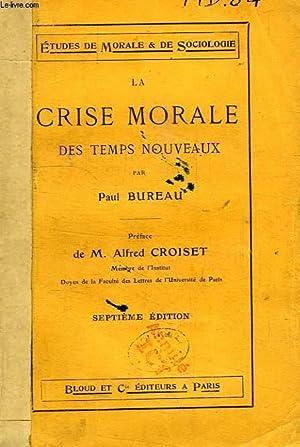 LA CRISE MORALE DES TEMPS NOUVEAUX: BUREAU PAUL
