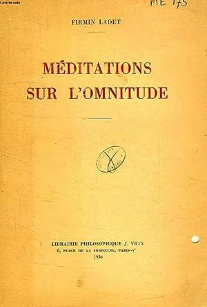 MEDITATIONS SUR L'OMNITUDE: LADET FIRMIN
