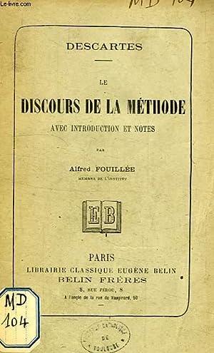 LE DISCOURS DE LA METHODE: DESCARTES, Par A.