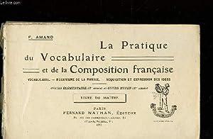 LA PRATIQUE DU VOCABULAIRE ET DE LA COMPOSITION FRANCAISE - LIVRE DU MAITRE / Vocabulaire - ...