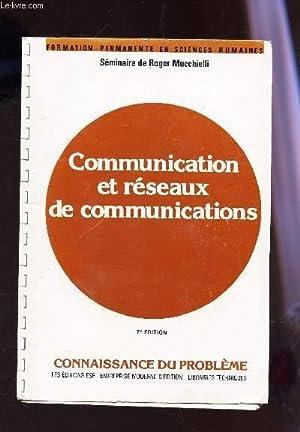 """COMMUNICATION ET RESEUX DE COMMUNICATIONS / COLLECTION """"FORMATION PERMENTENTE EN SCIENCES..."""