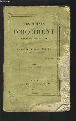 LES MOINES D'OCCIDENT - DEPUIS SAINT BENOIT JUSQU'A SAINT BERNARD - TOME DEUXIEME.: LE ...