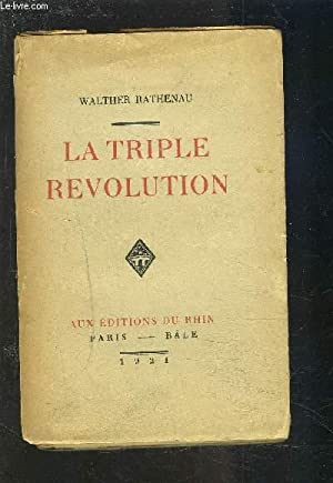 LA TRIPLE REVOLUTION - ESSAIS.: RATHENAU WALTHER