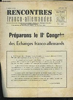 RENCONTRES FRANCO-ALLEMANDES - N°36 / 7° ANNEE SEPTEMBRE 1965 : PREPAROBS LE II° ...