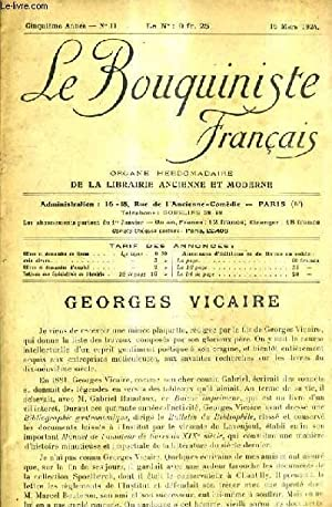 LE BOUQUINISTE FRANCAIS N°11 5E ANNEE - 15 MARS 1924 - Georges Vicaire - Un annuaire à ...