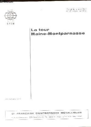LA TOUR MAINE-MONTPARNASSE - EXTRAIT DE LA REVUE BATIR N°17 - NOVEMBRE 1972.: COLLECTIF