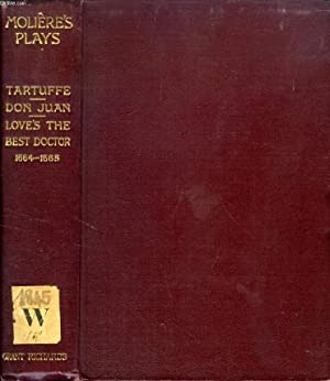THE PLAYS OF MOLIERE IN FRENCH, 1664-1665: MOLIERE, By A. R. WALLER