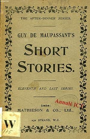 SHORT STORIES, 11th SERIES: MAUPASSANT GUY DE,
